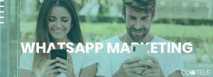 WhatsApp Marketing: saiba como aumentar suas vendas de maneira rápida e eficiente