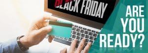 Black Friday: prepare seu e-commerce para a data mais esperada