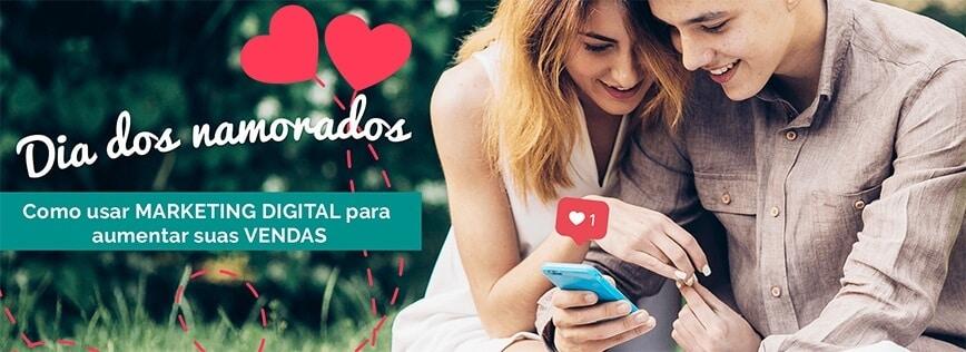 Marketing Dia dos Namorados: dicas para aumentar suas vendas