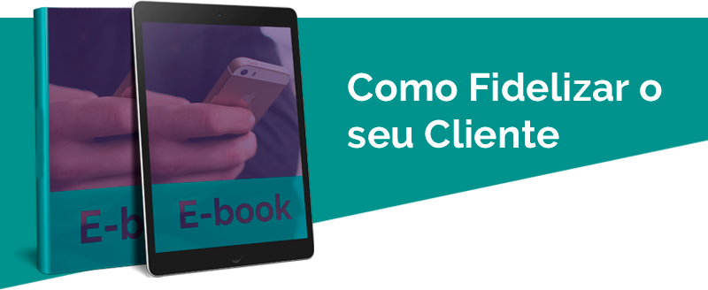 Baixar Ebook Como Fidelizar Seu Cliente